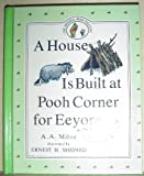Image of A House Is Built At Pooh Corner For Eeyore
