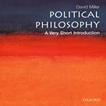 Political Philosophy: A Very Short Introduction (       UNABRIDGED) by David Miller Narrated by Luci Bell
