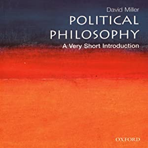 Political Philosophy: A Very Short Introduction | [David Miller]