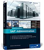 Praxishandbuch SAP-Administration: Application Server ABAP (SAP PRESS)