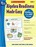 Algebra Readiness Made Easy: Grade 3: An Essential Part of Every Math Curriculum (Best Practices in Action)