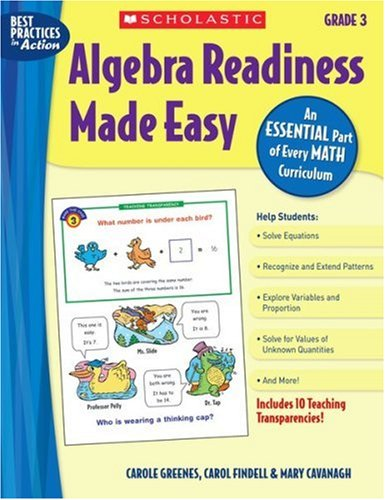 Algebra Readiness Made Easy: Grade 3: An Essential Part of Every Math Curriculum