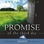 Promise of the Third Day | Bruce Allen