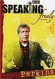 Speaking Freely: John Perkins