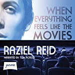When Everything Feels Like the Movies | Raziel Reid