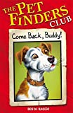 Come Back Buddy (Pet Finders Club) (0340931302) by Baglio, Ben M.