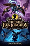 The City of Fear: Bk.3 (Battles of Ben Kingdom)