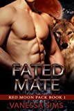 Fated Mate (Red Moon Pack Book #1)