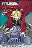 Under the Faraway Sky (Fullmetal Alchemist Novel, Volume 4)