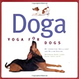 "Doga: Yoga For Dogsvon ""Jennifer Brilliant"""