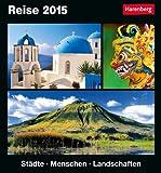 Reise Kulturkalender 2015: Städte, Menschen, Landschaften