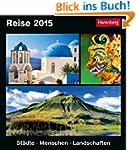 Reise Kulturkalender 2015: St�dte, Me...