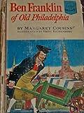 Ben Franklin of old Philadelphia; (Landmark books [28])