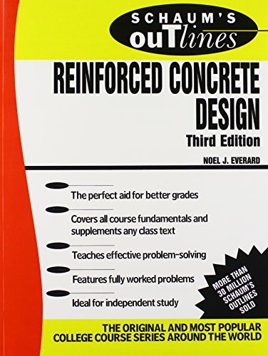 Schaum's Outline of Reinforced Concrete Design - McGraw-Hill Education - 0070197725 - ISBN:0070197725