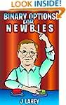 Binary Options for Newbies: Binary Op...