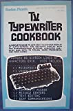 img - for TV Typewriter Cookbook book / textbook / text book
