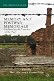 img - for Memory and Postwar Memorials: Confronting the Violence of the Past (Studies in European Culture and History) book / textbook / text book