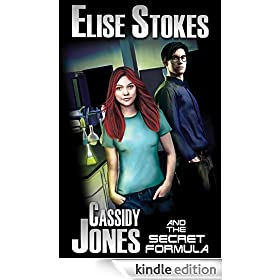 Cassidy Jones and the Secret Formula (Cassidy Jones Adventures, Book One 1)