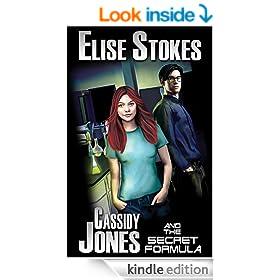 Cassidy Jones and the Secret Formula (Cassidy Jones Adventures, Book One 1)