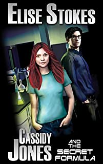 (FREE on 11/3) Cassidy Jones And The Secret Formula by Elise Stokes - http://eBooksHabit.com
