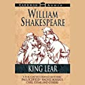 King Lear  by William Shakespeare Narrated by Paul Scofield, Rachel Roberts, Cyryl Cusak, full cast