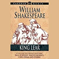 King Lear (Unabridged) Hörspiel von William Shakespeare Gesprochen von: Paul Scofield, Rachel Roberts, Cyryl Cusak,  full cast