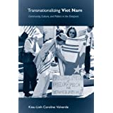 Transnationalizing Viet Nam: Community, Culture, and Politics in the Diaspora (Asian American History & Cultu)...