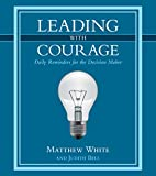 img - for Leading with Courage book / textbook / text book