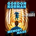 Memory Maze: The Hypnotists, Book 2 (       UNABRIDGED) by Gordon Korman Narrated by Ramon De Ocampo