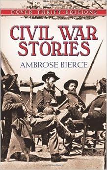 Amazon.com: Civil War Stories (Dover Thrift Editions) (9780486280387