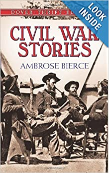 Civil War Stories (Dover Thrift Editions) by Ambrose Bierce