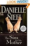 The Sins of the Mother: A Novel (Random House Large Print)