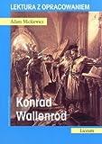 Konrad Wallenrod. Lektura z opracowaniem