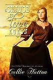 A Chance to Love Again (Oklahoma Lovers #3) (Oklahoma Lovers Series)