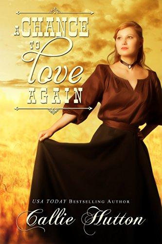 Callie Hutton - A Chance to Love Again (Oklahoma Lover Series Book 3)