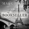The Bookseller: The First Hugo Marston Novel Audiobook by Mark Pryor Narrated by Michael Prichard