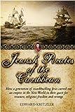 Jewish Pirates of the Caribbean Edward Kritzler