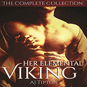Her Elemental Viking - The Complete Collection Audiobook