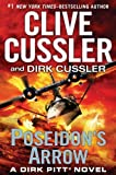 Poseidons Arrow (Dirk Pitt Adventure) by Cussler, Clive, Cussler, Dirk (1st (first) Edition) [Hardcover(2012)]