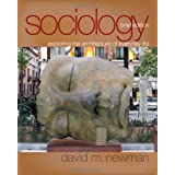 Sociology: Exploring the Architecture of Everyday Life, Brief Edition ~ David M. Newman
