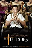 The Tudors: It's Good to Be King - Final Shooting Scripts 1-5 of the Showtime Series (1416948848) by Hirst, Michael
