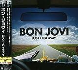 Bon Jovi Lost Highway [Bonus Track] [Japanese Import]