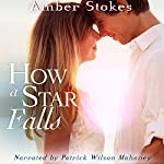 How a Star Falls | Amber Stokes