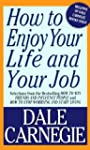 How To Enjoy Your Life And Your Job (...