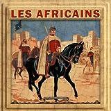 Les Africains - Musique Militaire...
