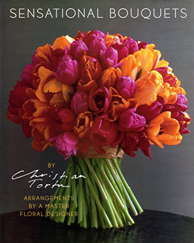 sensational-bouquets-by-christian-tortu-arrangements-by-a-master-floral-designer