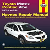 Toyota Matrix & Pontiac Vibe 2003 thru 2011 (Haynes Manuals)