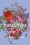 img - for Hausfrau: A Novel book / textbook / text book