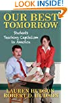 Our Best Tomorrow: Students Teaching...