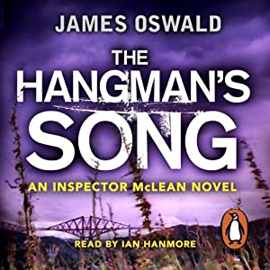 The Hangman's Song: Inspector McLean, Book 3 | [James Oswald]